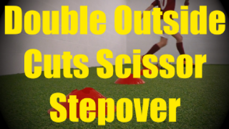 Double Outside Cuts Scissor Stepover - Cones Dribbling Drills for U10-U11