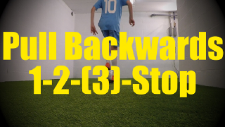 Pull Backwards 1-2-(3)-Stop - Dynamic Ball Mastery Drills for U10-U11