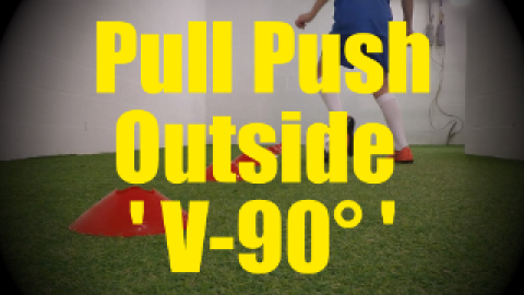 Pull Push Outside 'V-90°' - Cones Dribbling Drills for U10-U11
