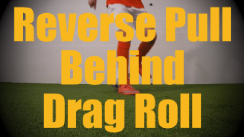 Reverse Pull Behind Drag Roll - Static Ball Control Drills for U12-U13