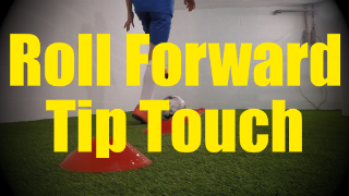 Roll Forward Tip Touch - Cones Dribbling Drills for U10-U11