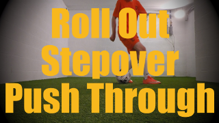 Roll Out Stepover Push Through - Dynamic Ball Mastery Drills for U12-U13