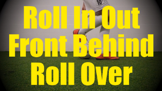 Roll In Out Front Behind Roll Over - Static Ball Control Drills for U10-U11