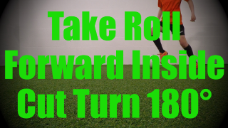 Take Roll Forward Inside Cut Turn 180° - Static Ball Control Drills for U8-U9