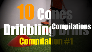 Compilations of Ball Control Drills, Cones Dribbling Drills and 1v1 Soccer Moves