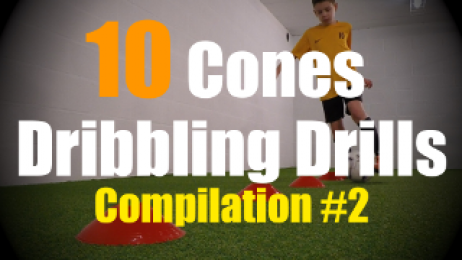 10 Cones Dribbling Drills to improve your First Touch Skills - Compilation #2