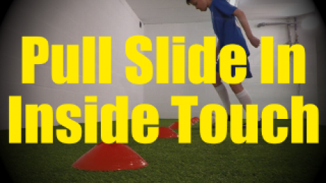 Pull Slide In Inside Touch - Cones Dribbling Drills for U10-U11