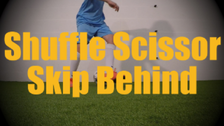 Shuffle Scissor Skip Behind - Fast Footwork Drills for U12-U13