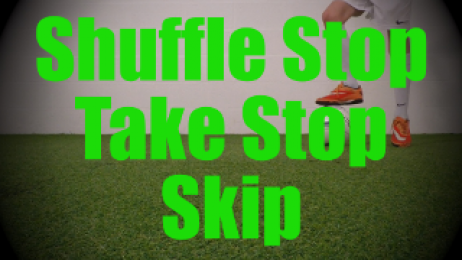 Shuffle Stop Take Stop Skip - Fast Footwork Drills for U8-U9