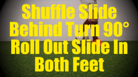 Shuffle Slide Behind Turn 90° Roll Out Slide In Both Feet - Fast Footwork Drills for U10-U11