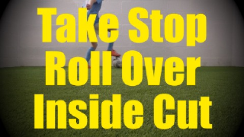 Take Stop Roll Over Inside Cut - Static Ball Control Drills for U10-U11