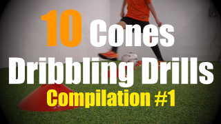 10 Cones Dribbling Drills to improve your First Touch Skills - Compilation #1